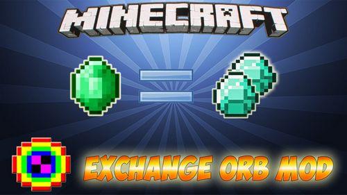 Exchange Orb Mod minecraft